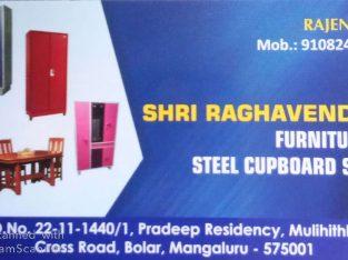 SHRI RAGHAVENDRA FURNITURE & STEEL CUPBOARD SHOP