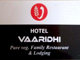 HOTEL VAARIDHI (Pure Veg Family Restaurant & Lodging)